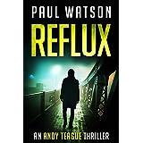 Reflux: An Andy Teague Thriller