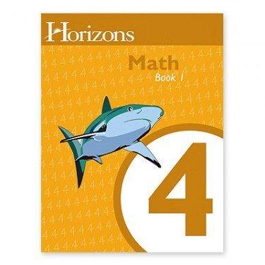 Horizons Math 4, Student Workbook Book 1 (Lifepac)