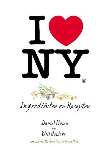 I love NY: ingrediënten en recepten (Dutch Edition)