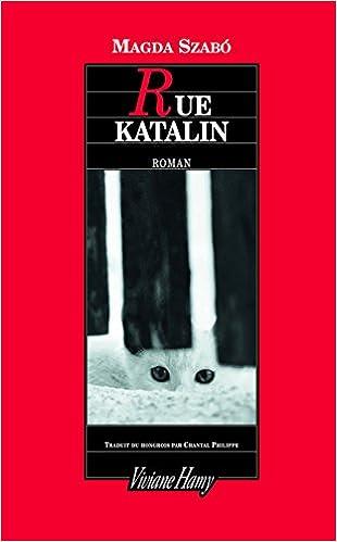 Magda Szabó - Rue Katalin sur Bookys
