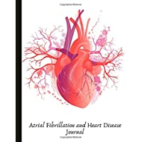 Atrial Fibrillation and Heart Disease Journal: AF, Disease and Heart Health Management With Stress and Energy Trackers…
