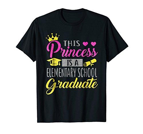 This Princess Is A Elementary School Graduate 2018 Tshirt