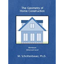 The Geometry of Home Construction