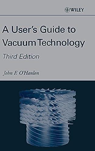 a user s guide to vacuum technology john f o hanlon 9780471270522 rh amazon com user's guide to vacuum technology pdf Vacuum Conveyor