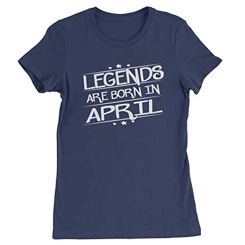 Legends Are Born Womens in April T-Shirt Small Navy Blue
