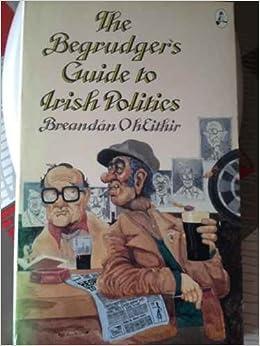 U Torrent Descargar The Begrudger's Guide To Irish Politics Ebook PDF