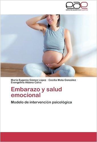 Embarazo y salud emocional: Modelo de intervención ...
