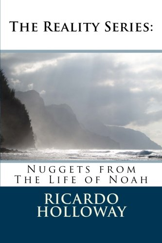Nuggets from The Life of Noah (The Reality Series) (Volume 2)