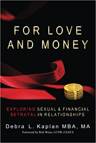 For Love and Money: Exploring Sexual & Financial Betrayal in Relationship