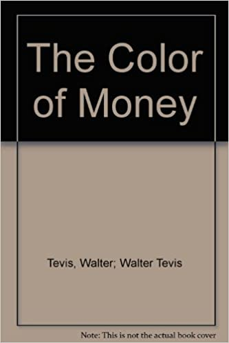 The Color Of Money: Walter; Walter Tevis Tevis, Jim Dietz (Cover Art ...