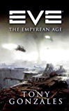 EVE: The Empyrean Age (EVE Series)