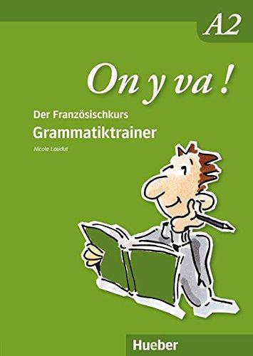 On y va ! A2: Grammatiktrainer