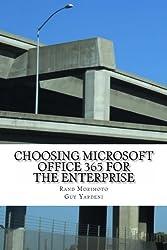 Choosing Microsoft Office 365 for the Enterprise (Mini-Book Technology Series 1) (English Edition)
