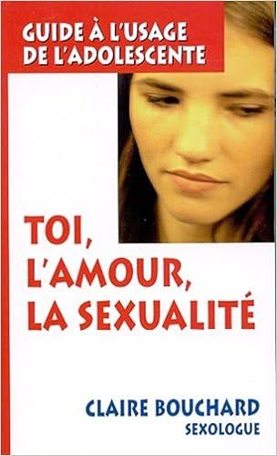 Livres gratuits en ligne Toi, l'amour, la sexualité pdf, epub
