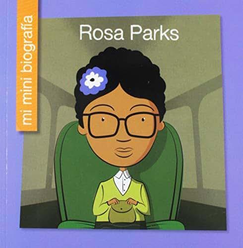 Rosa Parks (Mi Mini Biografia / My Itty-Bitty Bio) (Spanish Edition)