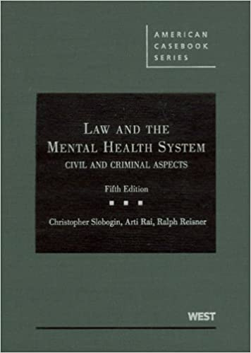Law and the Mental Health System: Civil and Criminal Aspects