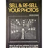 Sell and Re-Sell Your Photos, Rohn Engh, 0898790468