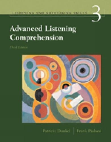Advanced Listening Comprehension: Listening and Notetaking Skills, 3rd Edition