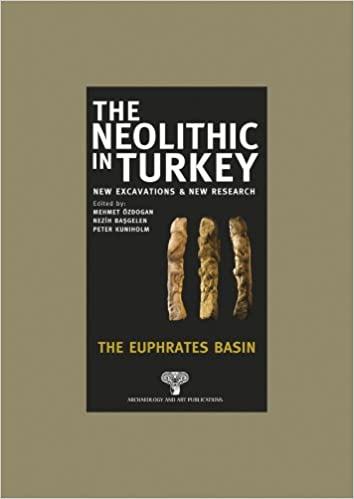 Euphrates Basin (The Neolithic in Turkey: New Excavations & New Research)