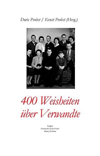 Amazon Com 400 Weisheiten über Verwandte German Edition