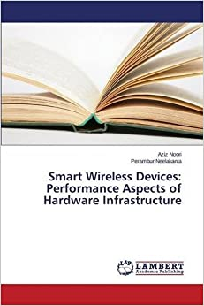 Book Smart Wireless Devices: Performance Aspects of Hardware Infrastructure
