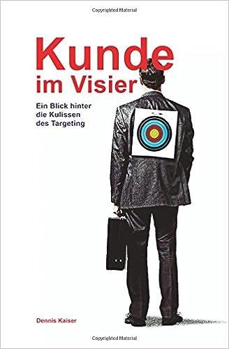Kunde im Visier: Ein Blick hinter die Kulissen des Targeting