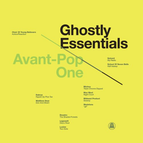 Ghostly Essentials: Avant-Pop One