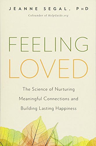 Pdf download feeling loved the science of nurturing meaningful pdf download feeling loved the science of nurturing meaningful connections and building lasting happiness jeanne segal read online dgeywjs fandeluxe Image collections