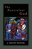 img - for The Nonviolent God book / textbook / text book