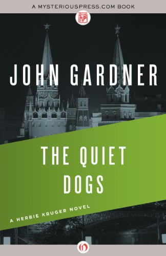 The Quiet Dogs (The Herbie Kruger Novels Book 3)