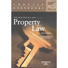 Principles of Property Law (Concise Hornbook Series) 6th edition by Hovenkamp, Herbert, Kurtz, Sheldon (2008) Paperback