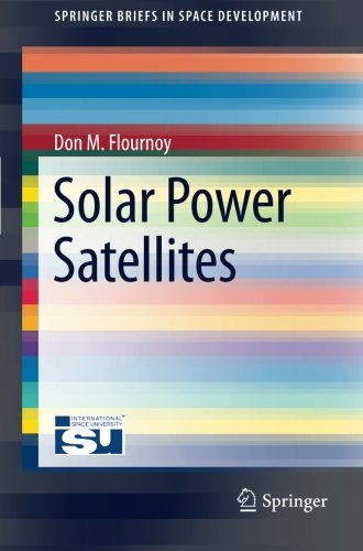 Solar Power Satellites (SpringerBriefs in Space Development)
