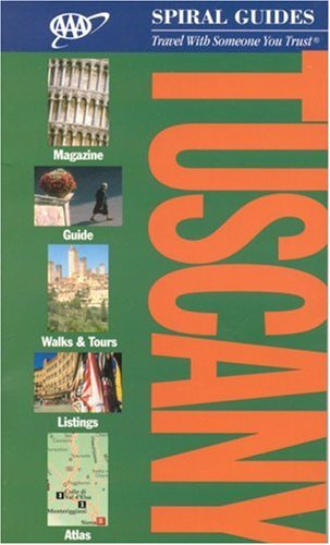 AAA Spiral Tuscany (AAA Spiral Guides: Tuscany) -