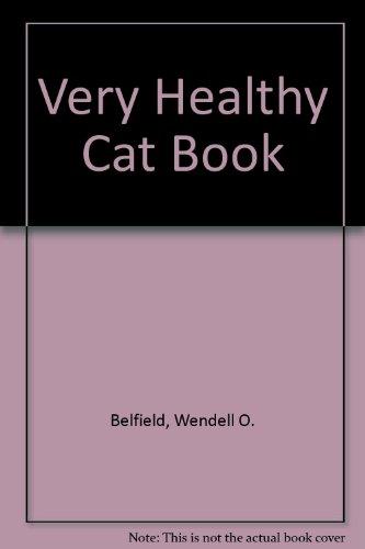 Very Healthy Cat Book (Very Healthy)