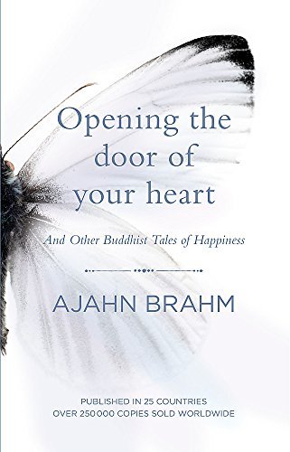 Opening the Door of Your Heart: And other Buddhist tales of happiness (Door Heart)