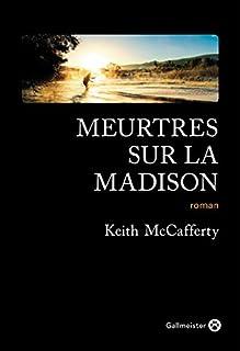 Meurtres sur la Madison, McCafferty, Keith