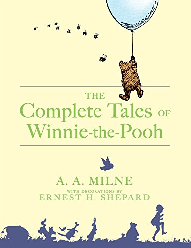 The Complete Tales of Winnie-The-Pooh (True Friendship Poems Best Friends)