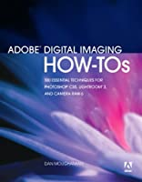 Adobe Digital Imaging How-Tos Front Cover