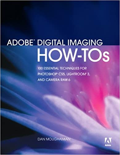 Free audio books downloads mp3 format Adobe Digital Imaging How-Tos: 100 Essential Techniques for Photoshop CS5, Lightroom 3, and Camera Raw 6 by Dan Moughamian (Literatura española) PDF FB2 iBook