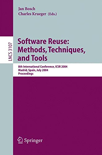 Software Reuse: Methods, Techniques, and Tools: 8th International Conference, ICSR 2004, Madrid, Spain, July 5-9, 2004, Proceedings (Lecture Notes in Computer Science) by Springer