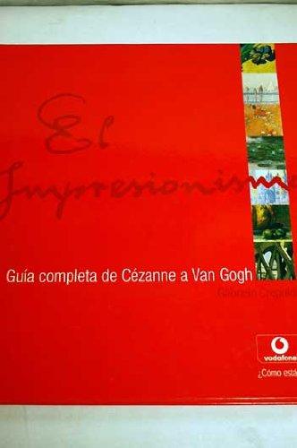 Descargar Libro Impresionismo, El - De Cezanne A Van Gogh ) Gabriele Crepaldi
