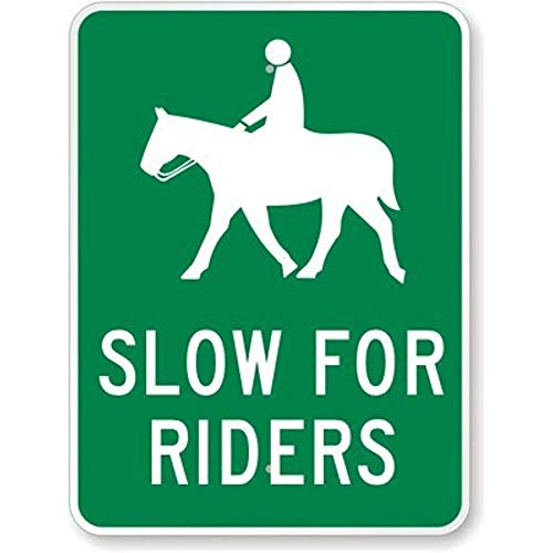 Aluminum Metal Sign Road Sign New Slow for Riders (with Horse & Rider, Engineer Grade Tin Sign Street Sign 8x12 INCH - Engineer Street Sign