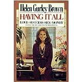 Having It All, Helen Gurley Brown, 0671458132