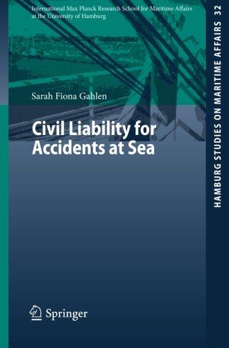Civil Liability for Accidents at Sea (Hamburg Studies on Maritime Affairs)