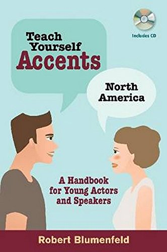 Teach Yourself Accents - North America: A Handbook for Young Actors and Speakers (Book/CD)