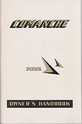 The Piper Comanche Owners' Handbook (Models PA-24-180 & PA-24-250 1959)