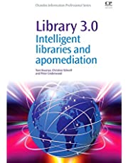 Library 3.0: Intelligent Libraries and Apomediation