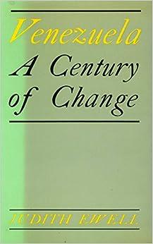 Venezuela: A Century of Change