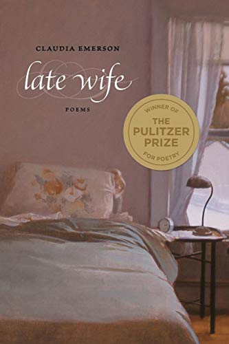 Late Wife: Poems (Southern Messenger Poets)
