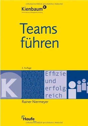 Teams führen Broschiert – 23. September 2008 Rainer Niermeyer Teams führen Haufe-Lexware 3448090433